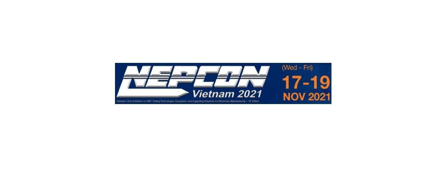 Triển lãm NEPCON hoãn đến 17-19 tháng 11 năm 2021